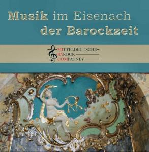 """""""Musik im Eisenach der Barockzeit"""""""